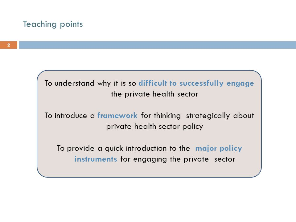 HMP-Framework: Process Source: Adapted from Harding & Preker, Private Participation in Health Services, 2003.