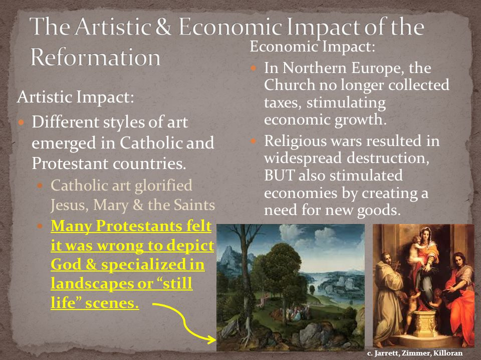 Artistic Impact: Different styles of art emerged in Catholic and Protestant countries.