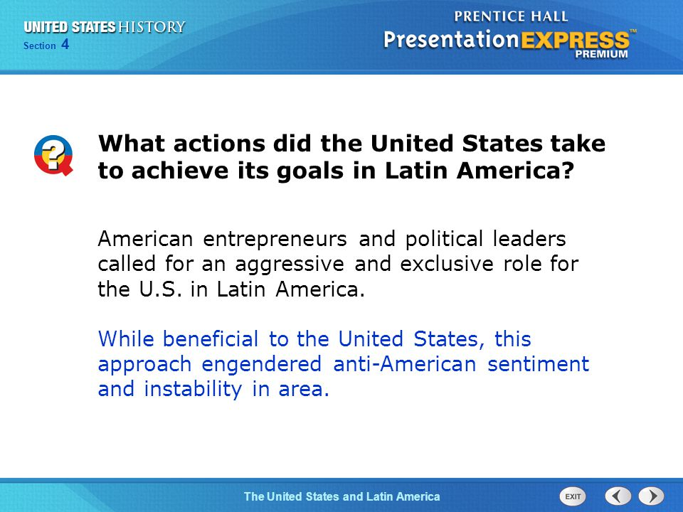 Chapter 25 Section 1 The Cold War Begins Section 4 The United States and Latin America What actions did the United States take to achieve its goals in