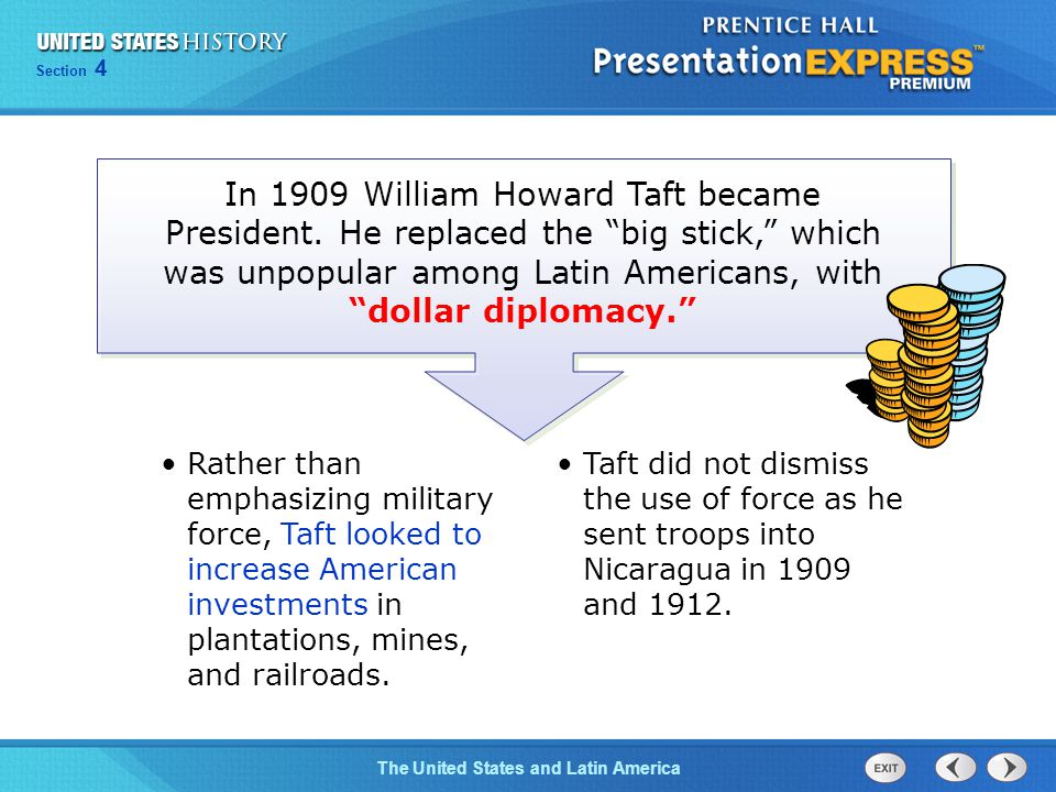 Chapter 25 Section 1 The Cold War Begins Section 4 The United States and Latin America Rather than emphasizing military force, Taft looked to increase