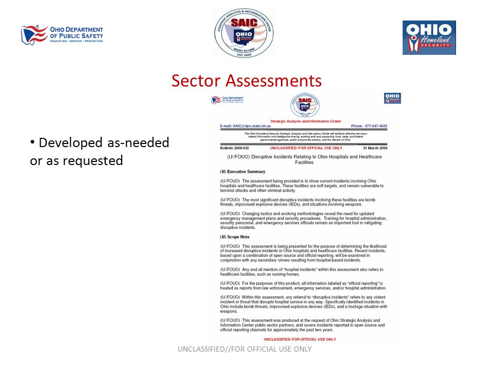 Sector Assessments UNCLASSIFIED//FOR OFFICIAL USE ONLY Developed as-needed or as requested