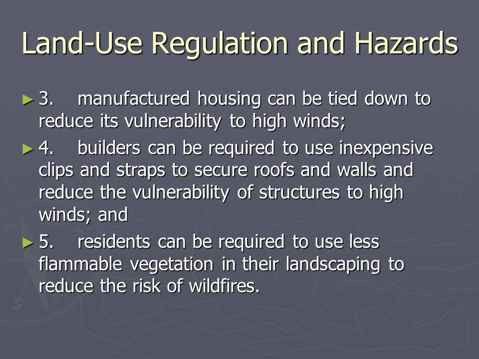 Land-Use Regulation and Hazards ► 3.