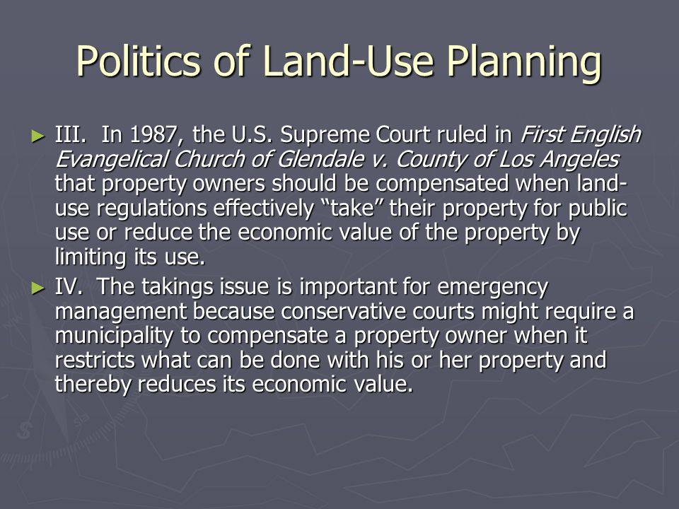 Politics of Land-Use Planning ► III. In 1987, the U.S.