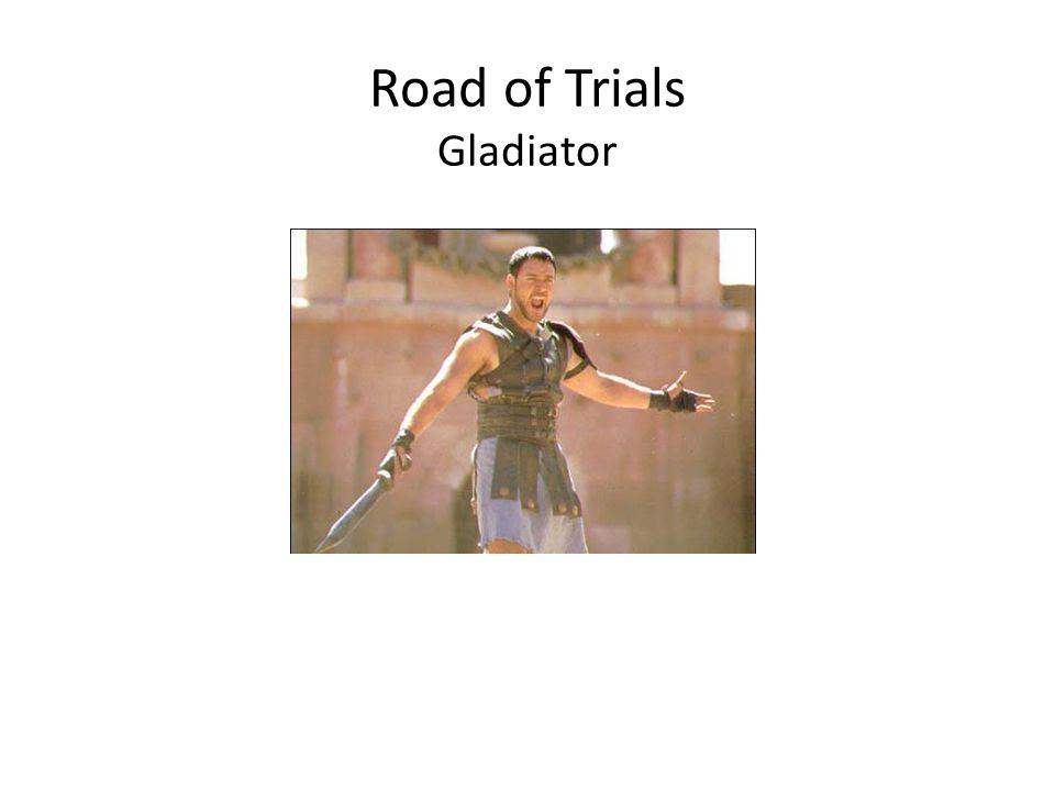 Road of Trials Gladiator