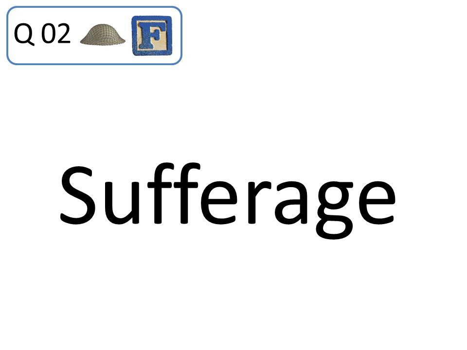 Sufferage Q 02