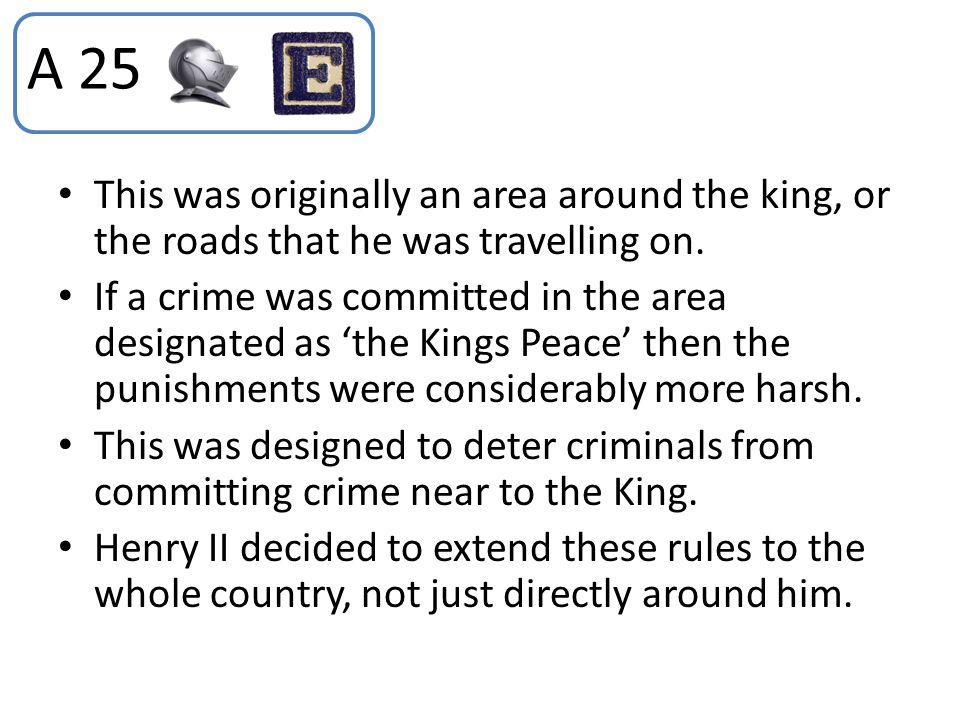 This was originally an area around the king, or the roads that he was travelling on. If a crime was committed in the area designated as 'the Kings Pea
