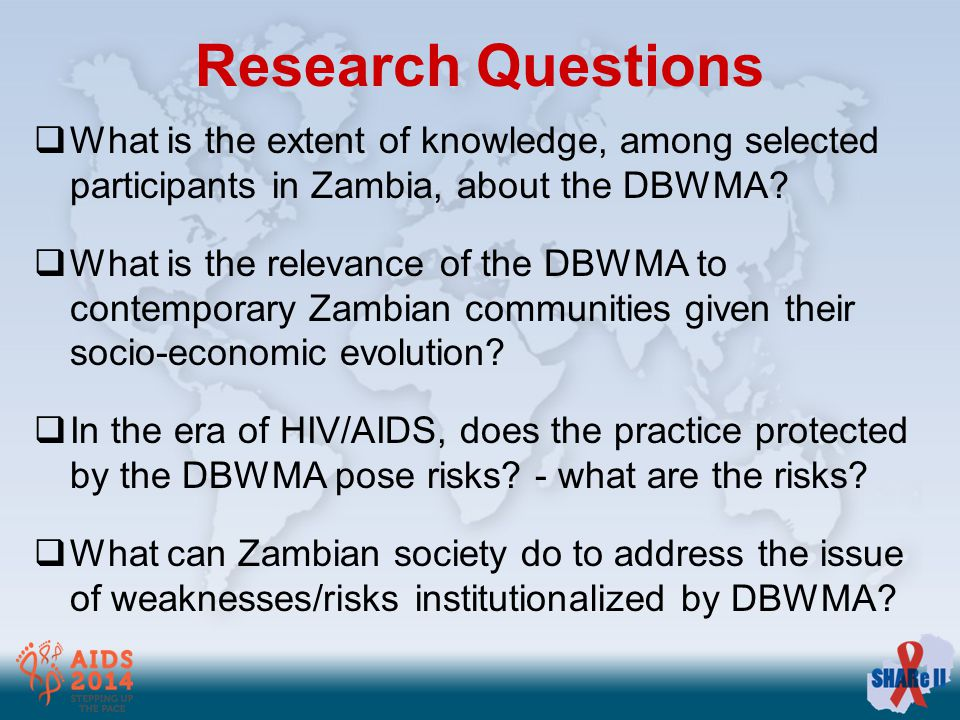 Research Questions  What is the extent of knowledge, among selected participants in Zambia, about the DBWMA.