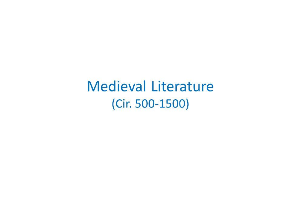 Medieval Literature (Cir. 500-1500)