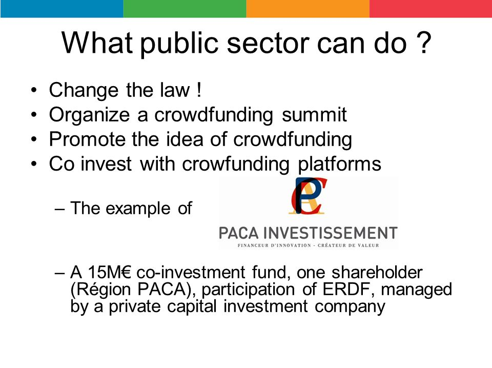 What public sector can do .Change the law .
