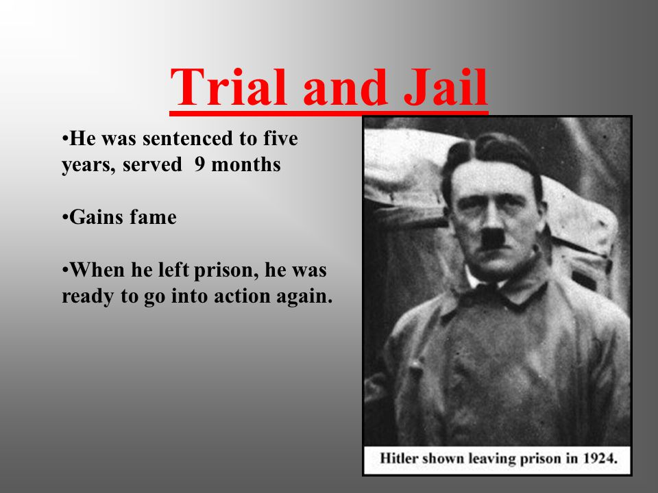Beer Hall Putsch October 30, 1923 Hitler held a rally in Munich beer hall and declared revolution Led 2000 men in take over of Bavarian Government It failed and Hitler was imprisoned