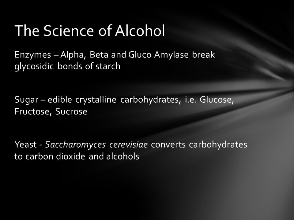Enzymes – Alpha, Beta and Gluco Amylase break glycosidic bonds of starch Sugar – edible crystalline carbohydrates, i.e. Glucose, Fructose, Sucrose Yea