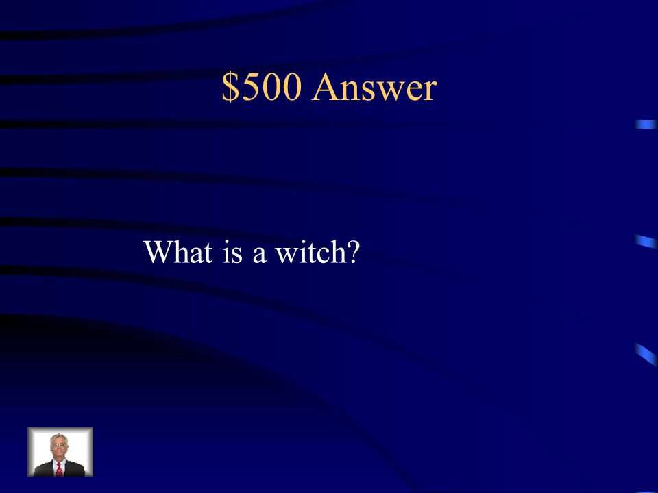 $500 Question from Terms The Roman Inquisition accused people of being this…