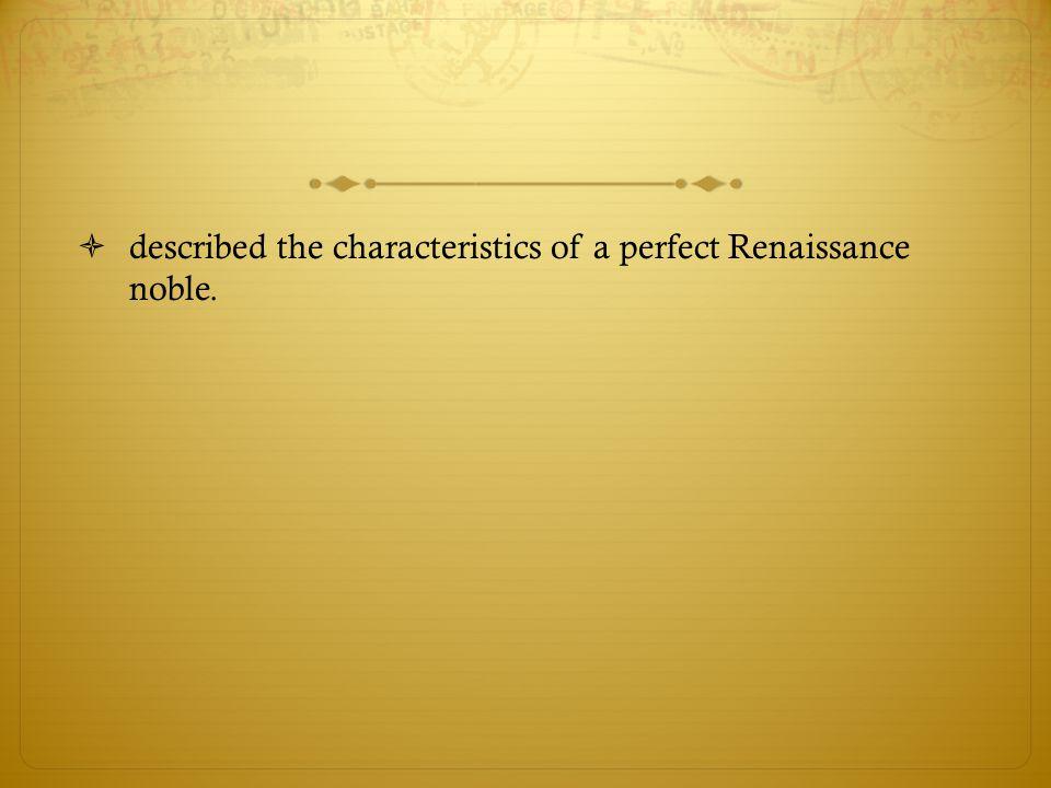  described the characteristics of a perfect Renaissance noble.