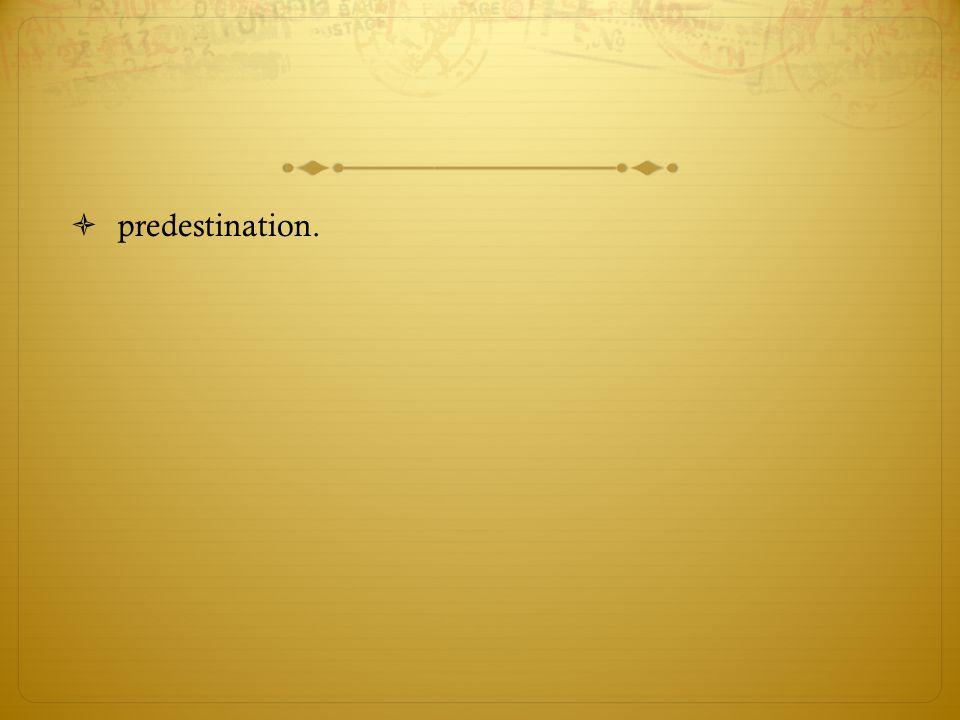  predestination.