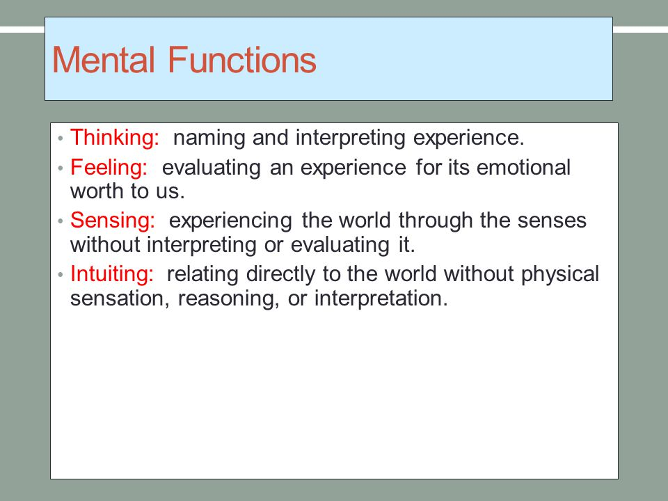 Basic Personality Orientations Introversion: focused inward; the person is cautious, shy, timid, reflective.