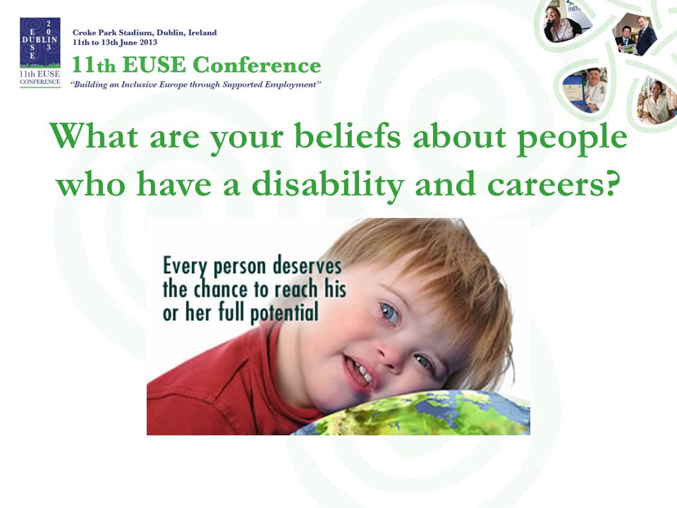 What are your beliefs about people who have a disability and careers?