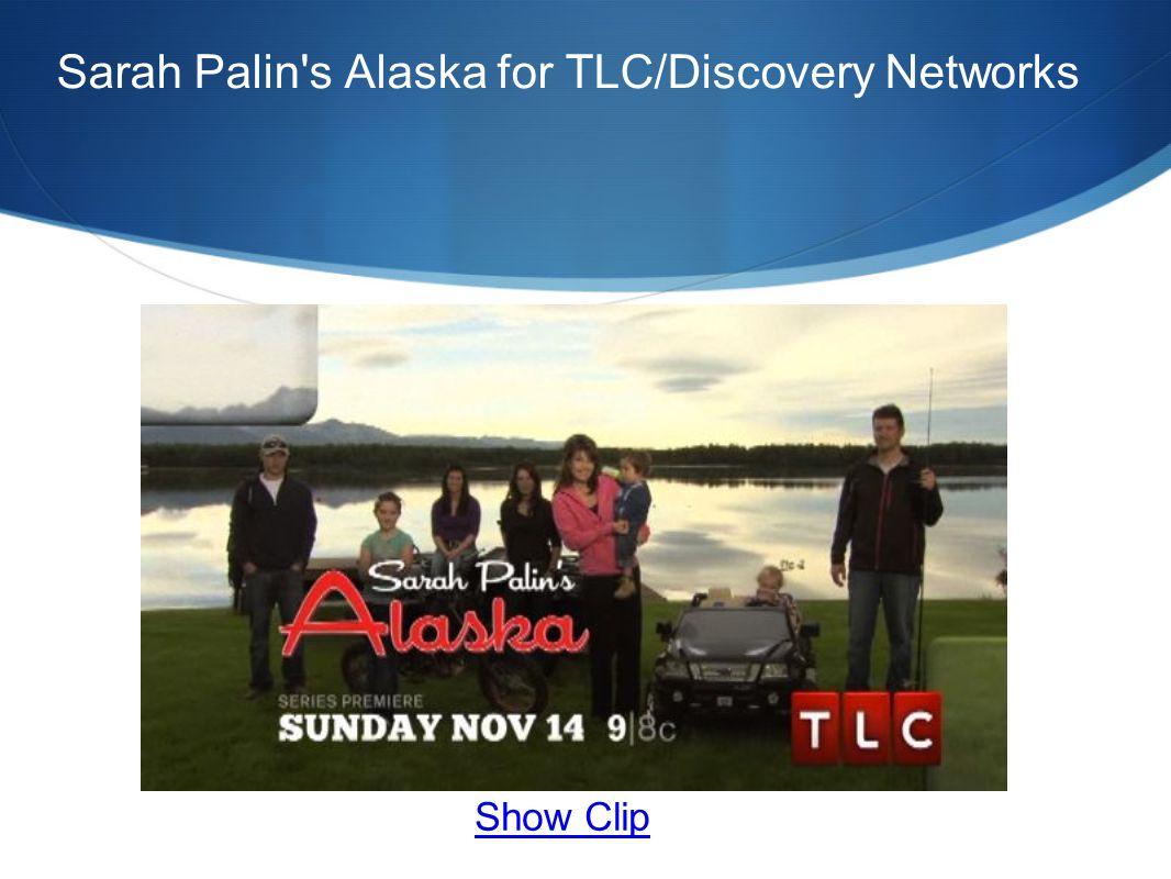Sarah Palin s Alaska for TLC/Discovery Networks Show Clip