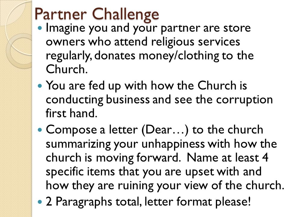 Partner Challenge Imagine you and your partner are store owners who attend religious services regularly, donates money/clothing to the Church.