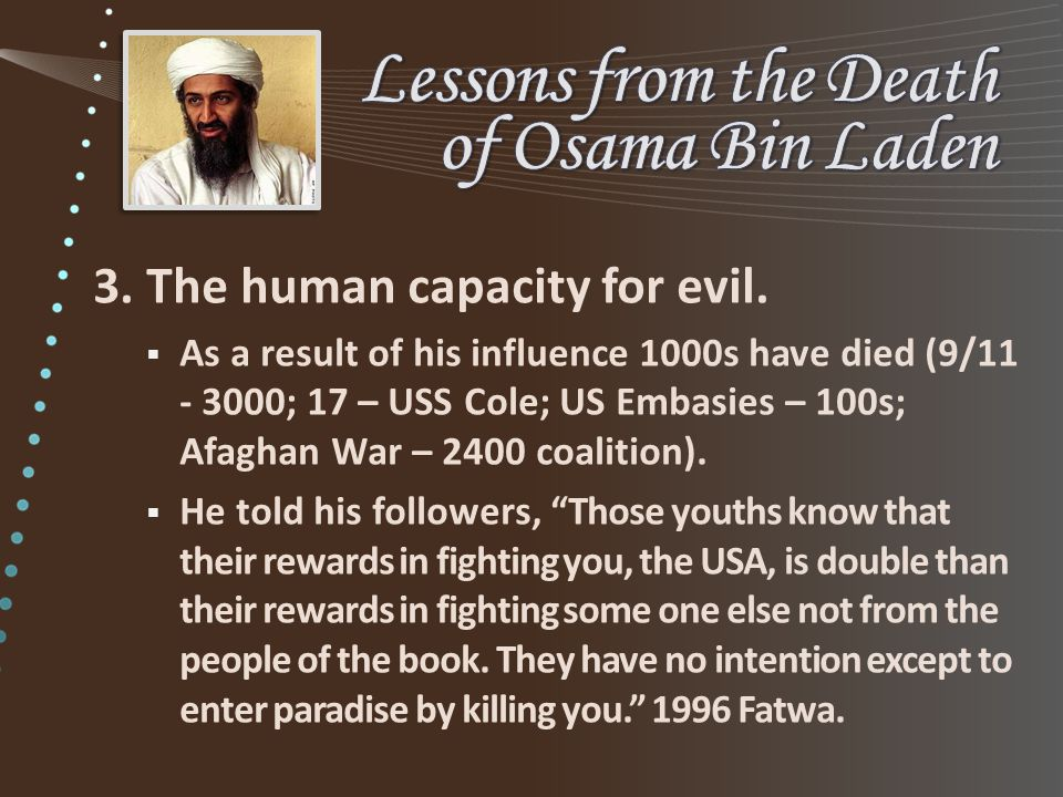 3.The human capacity for evil.