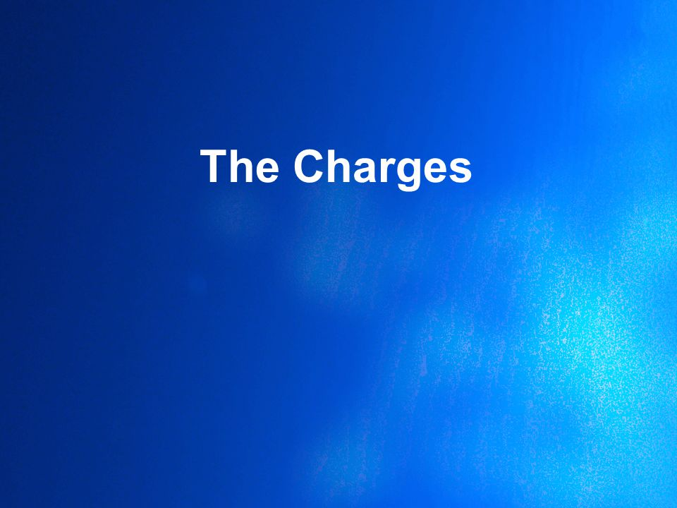 The Charges