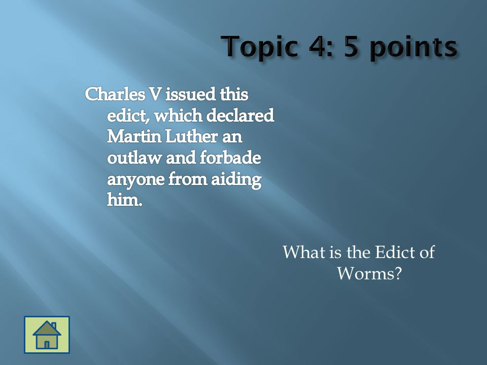 What is the Edict of Worms?