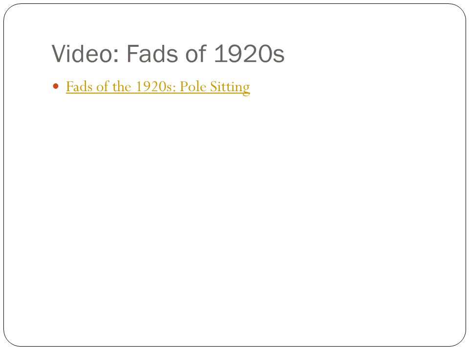 Video: Fads of 1920s Fads of the 1920s: Pole Sitting