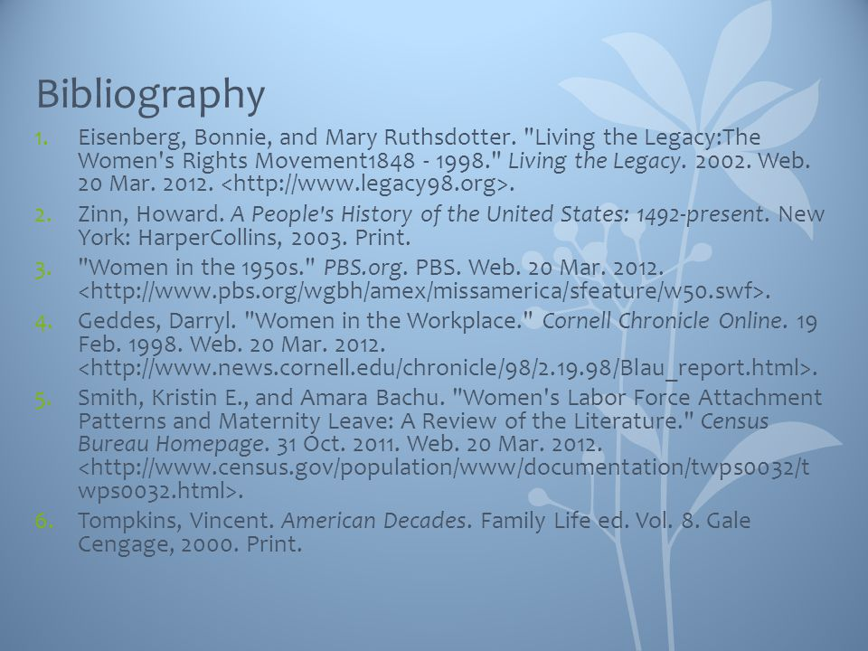 Bibliography 1.Eisenberg, Bonnie, and Mary Ruthsdotter.