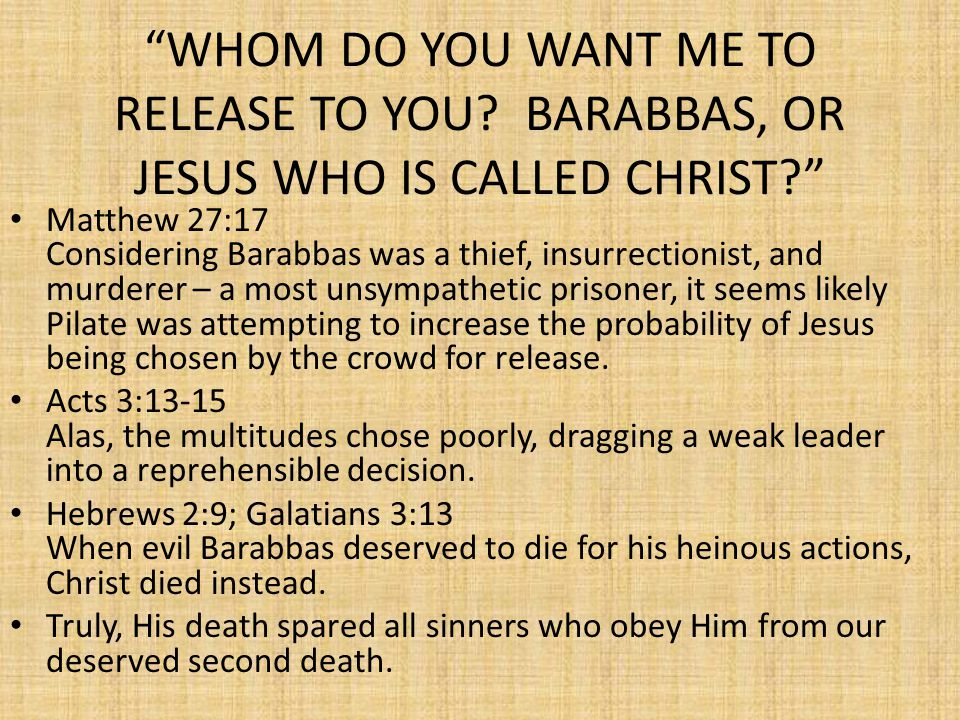 WHAT THEN SHALL I DO WITH JESUS WHO IS CALLED CHRIST? Matthew 27:22 What to do about Jesus is the most basic question there is and it is still relevant today.