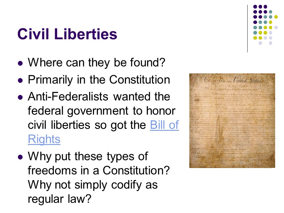 Civil Liberties Where can they be found.