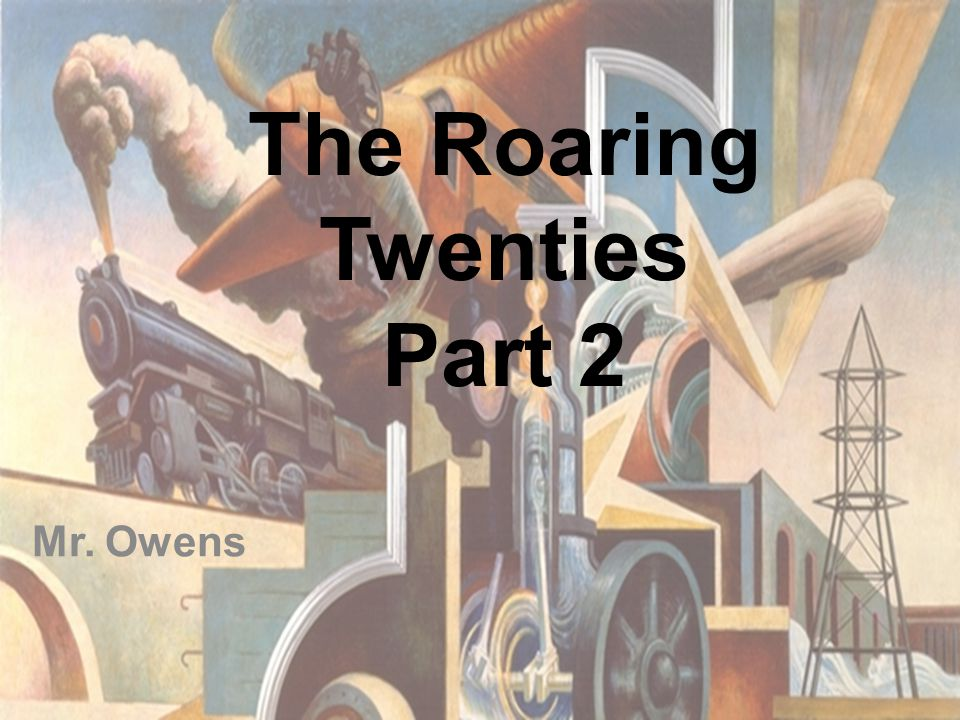 Mr. Owens The Roaring Twenties Part 2