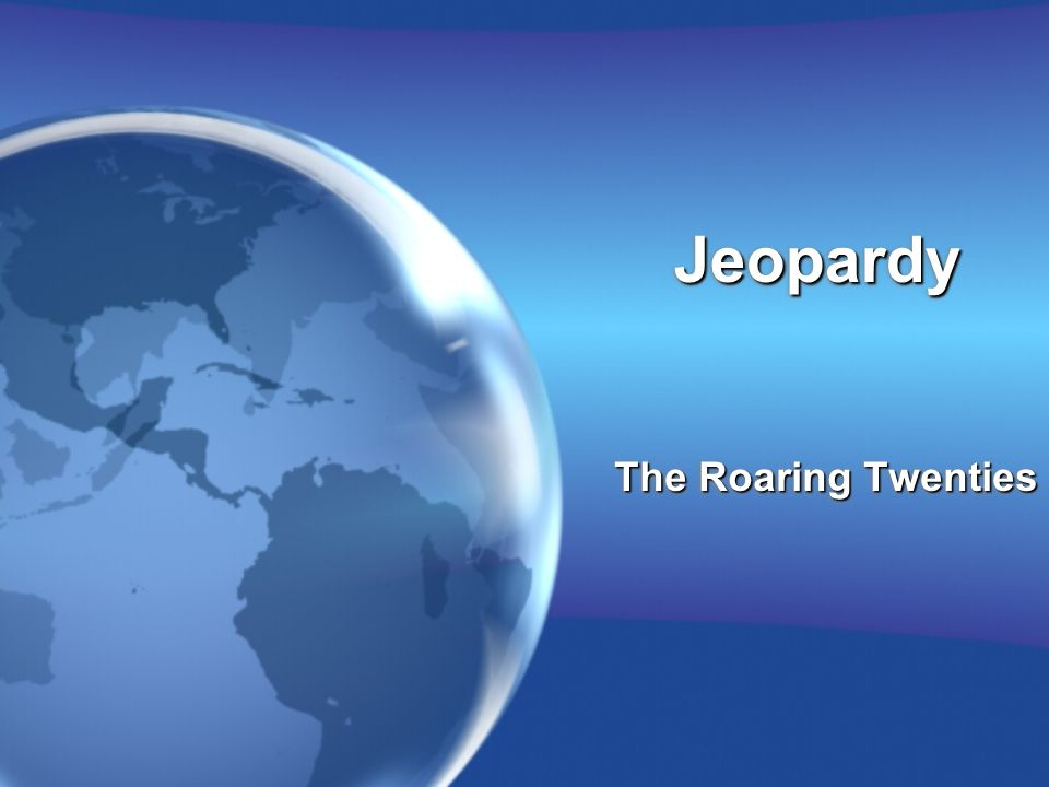 JeopardyJeopardy The Roaring Twenties