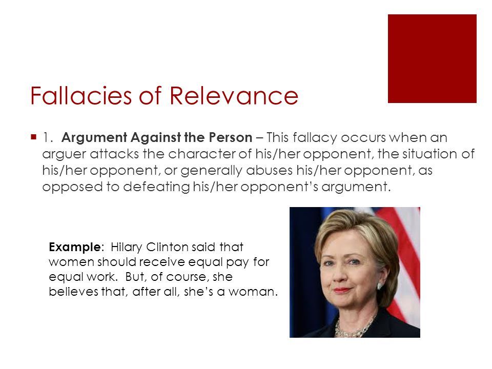 Fallacies of Relevance  1.