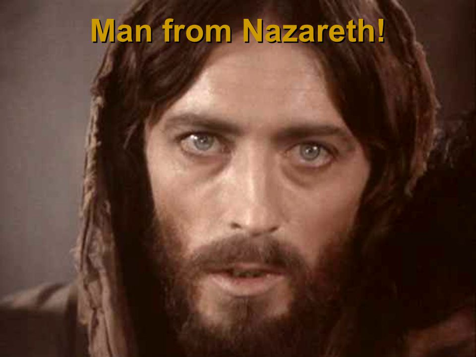 After three days in the grave… He conquered death… this Man from Nazareth.