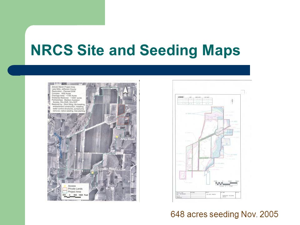 NRCS Site and Seeding Maps 648 acres seeding Nov. 2005