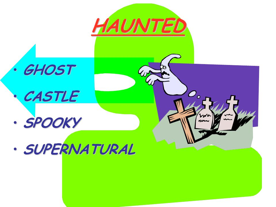 HAUNTED GHOSTGHOST CASTLECASTLE SPOOKYSPOOKY SUPERNATURALSUPERNATURAL