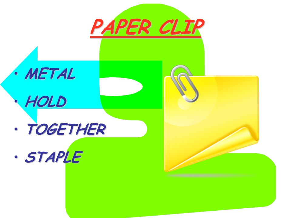 PAPER CLIP METALMETAL HOLDHOLD TOGETHERTOGETHER STAPLESTAPLE