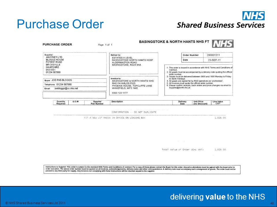 delivering value to the NHS 48 © NHS Shared Business Services Ltd 2011 Purchase Order