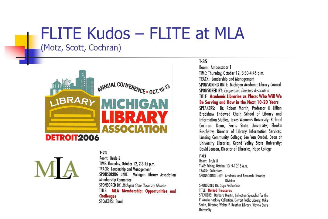 FLITE Kudos – FLITE at MLA (Motz, Scott, Cochran)