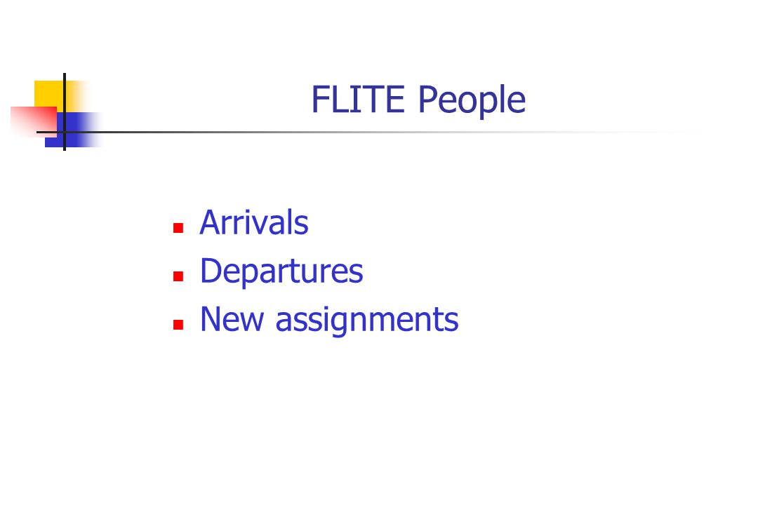 FLITE People Arrivals Departures New assignments
