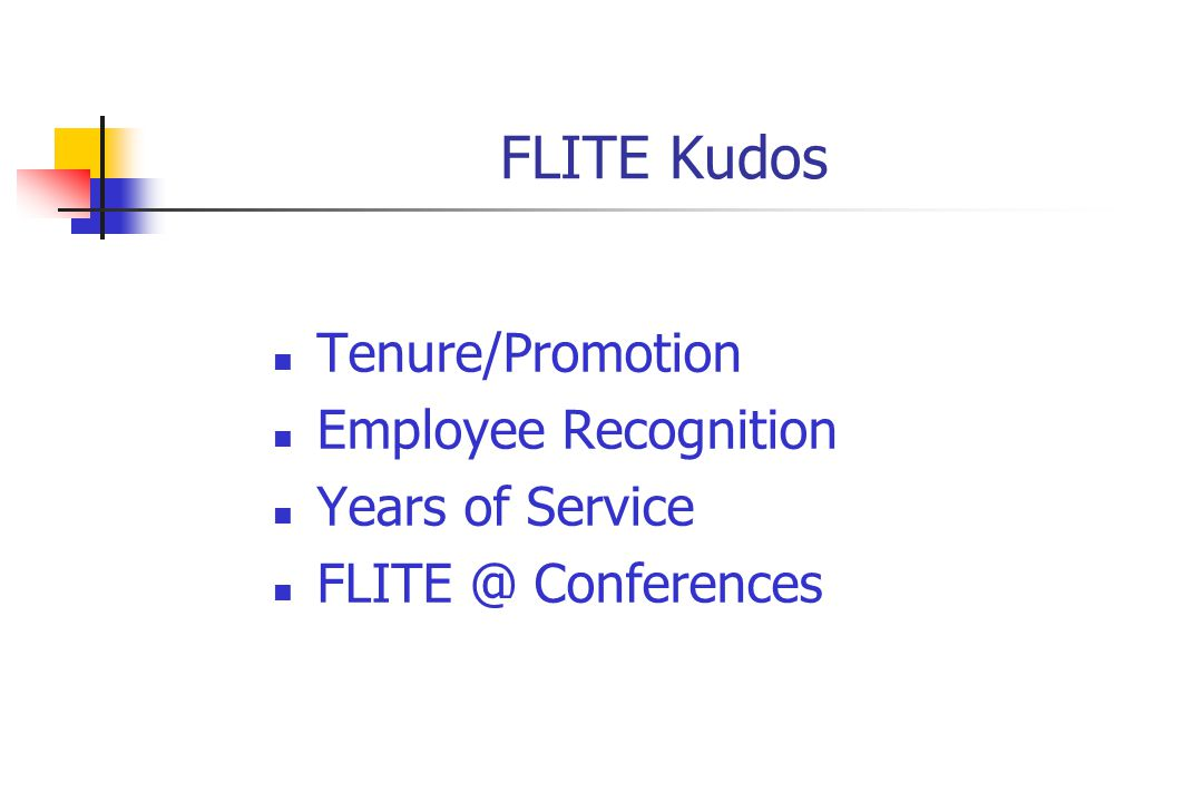 FLITE Kudos Tenure/Promotion Employee Recognition Years of Service FLITE @ Conferences