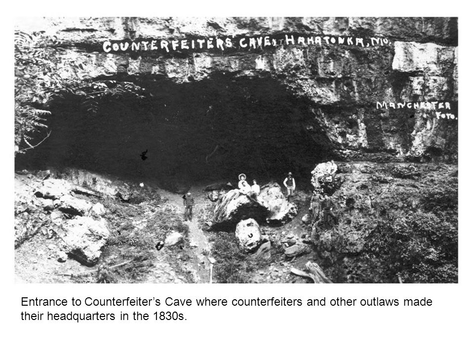 Entrance to Counterfeiter's Cave where counterfeiters and other outlaws made their headquarters in the 1830s.