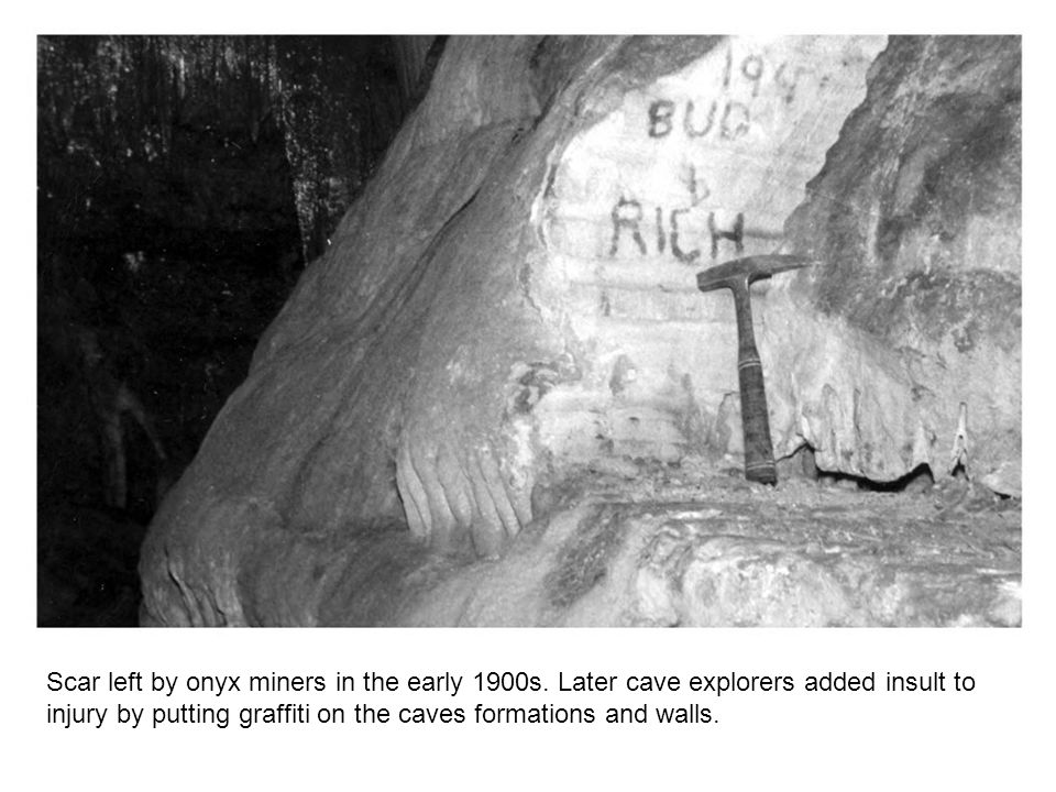 Scar left by onyx miners in the early 1900s.