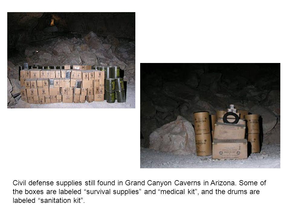 Civil defense supplies still found in Grand Canyon Caverns in Arizona.