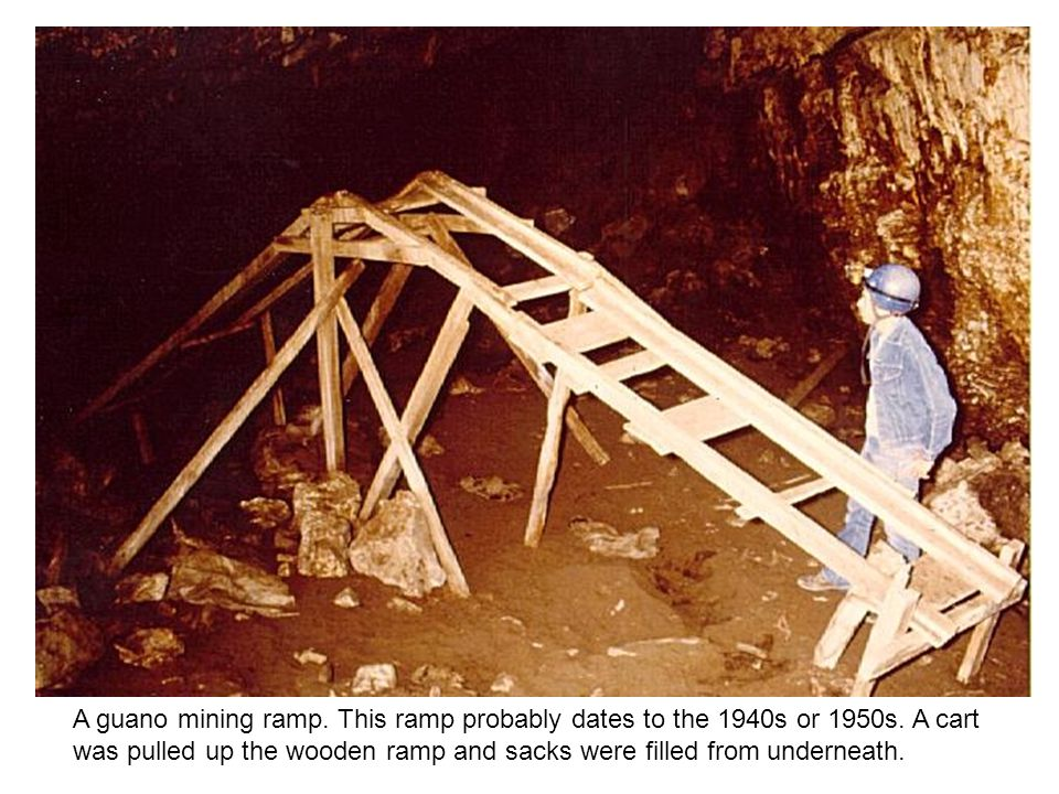 A guano mining ramp. This ramp probably dates to the 1940s or 1950s.