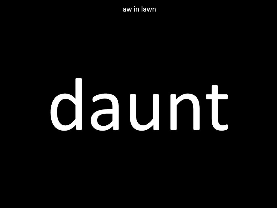 daunt aw in lawn