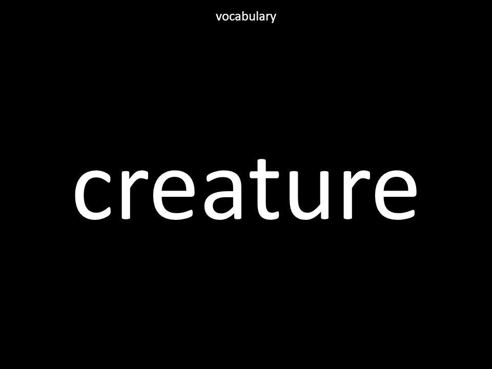 creature vocabulary