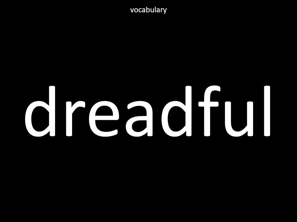 dreadful vocabulary