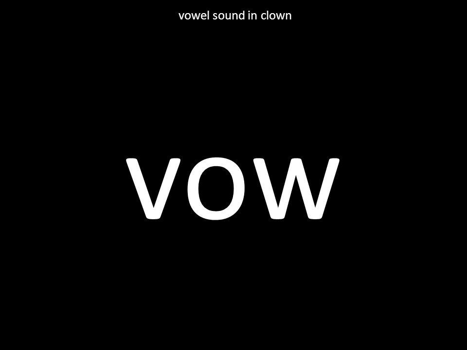vow vowel sound in clown