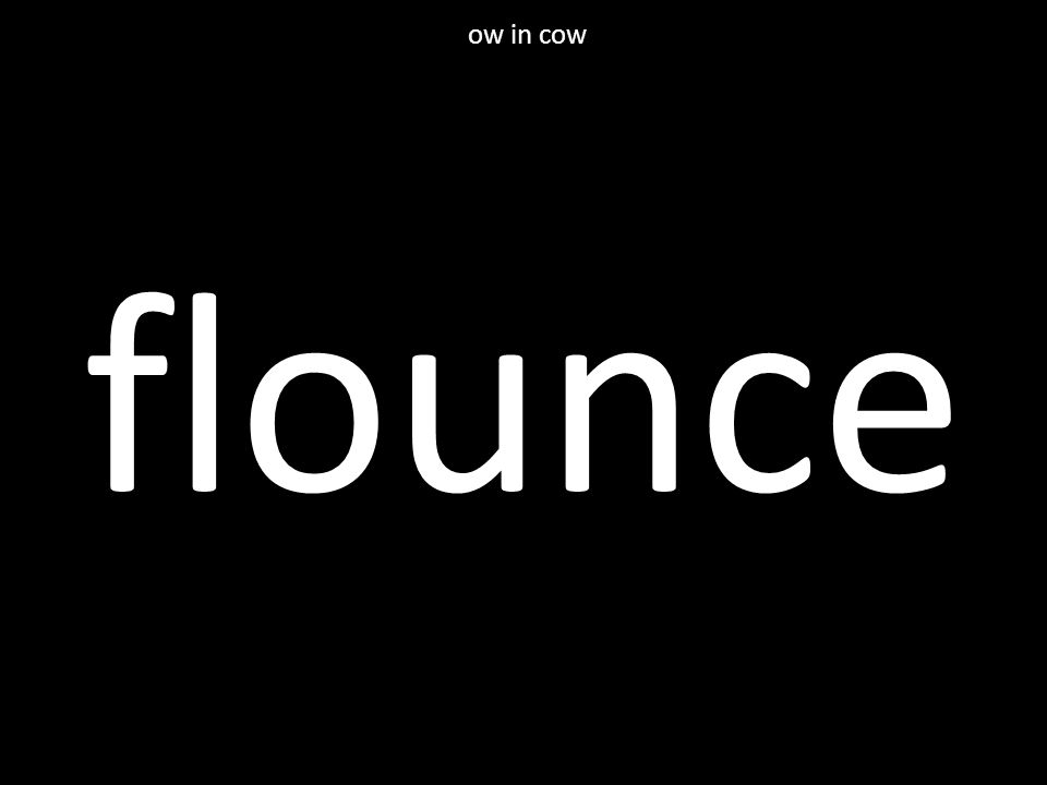 flounce ow in cow