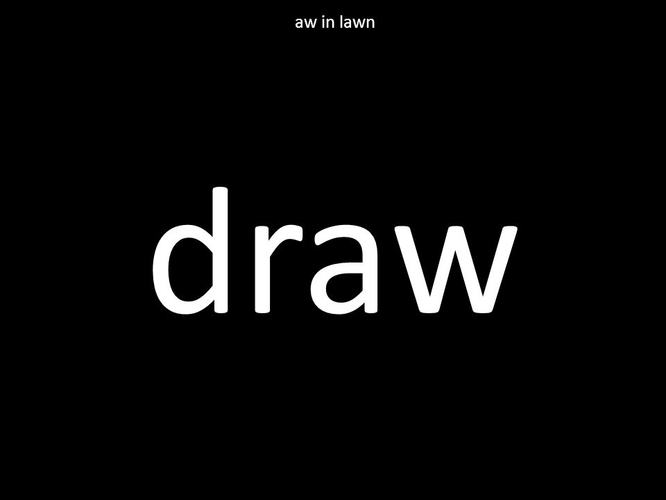 draw aw in lawn